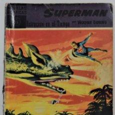 Giornalini: SUPERMAN Nº 16 - RETROCESO EN EL TIEMPO - WAYNE BORING - NOVELAS GRÁFICAS EDITORIAL DOLAR AÑO 1959. Lote 253843535