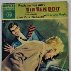 Tebeos: BIG BEN BOLT Nº 20 - JUGANDO CON DOS BARAJAS - NOVELAS GRÁFICAS EDITORIAL DOLAR AÑO 1959. Lote 253844335