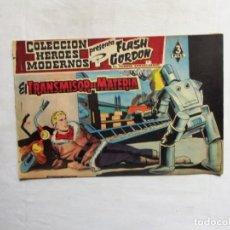 Giornalini: FLASH GORDON Nº 62 EL TRANSMISOR DE MATERIA COLECCION HEROES MODERNOS. Lote 260395285