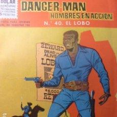 Tebeos: DANGER MAN Nº 40. DOLAR 1964. MUY RARO. LA MAYORÍA DE LOS CATÁLOGOS COMPLETAN CON EL 39.. Lote 263646760