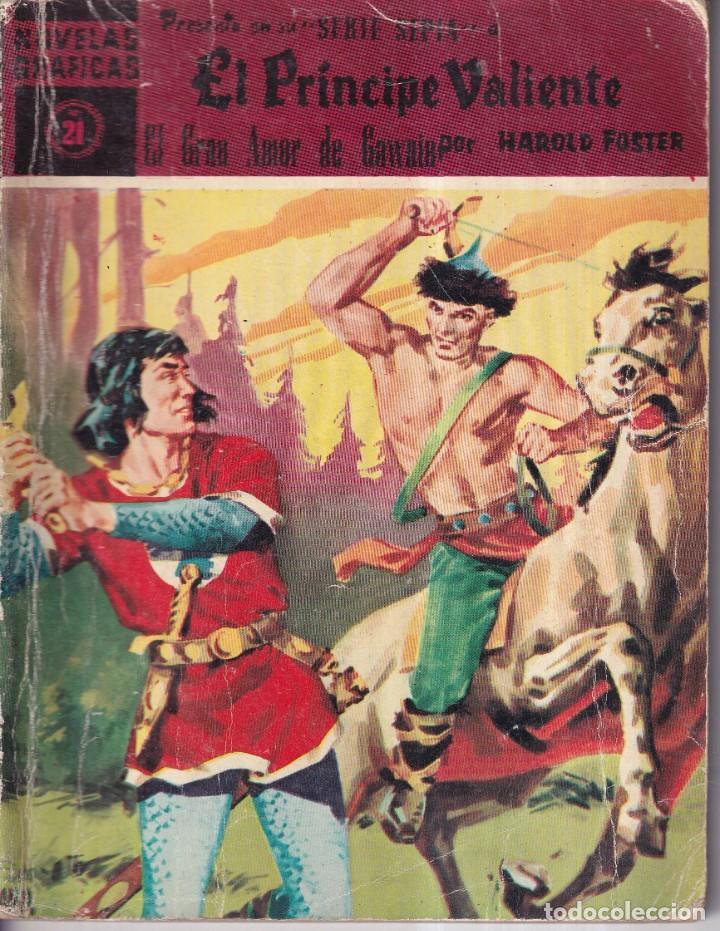 EL PRINCIPE VALIENTE 21 EL GRAN AMOR DE GAWAIN - HAROLD FOSTER - NOVELAS GRAFICAS - EDITORIAL DOLAR (Tebeos y Comics - Dólar)
