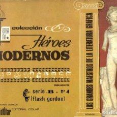 Tebeos: LOTE 4 TOMOS DE HÉROES MODERNOS (FLASH GORDON), SERIE B NÚM. 3, 4, 5 Y 6. Lote 278569913