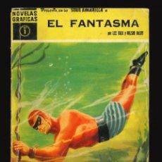Giornalini: NOVELAS GRÁFICAS (SERIE AMARILLA) / NÚMERO 1 (EL FANTASMA). Lote 286380718