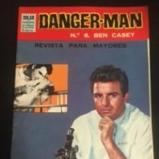 Tebeos: DANGER-MAN Nº6 BEN CASEY, EDITORIAL DÓLAR. Lote 288566383