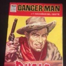 Tebeos: DANGER-MAN Nº1 HAZAÑAS DEL OESTE, EDITORIAL DÓLAR. Lote 288568063