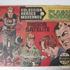 Tebeos: HEROES MODERNOS, FLAS GORDON EDITORIAL DOLAR SERIE B, NÚMERO 17. Lote 293878573