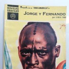 Tebeos: JORGE Y FERNANDO, Nº 20, NOVELAS GRAFICAS, SERIE AMARILLA, EDITORIAL DOLAR, AÑO 1959. Lote 294074068