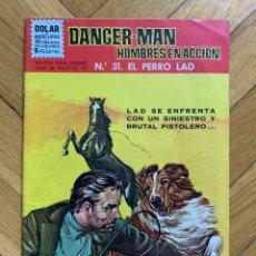 Tebeos: DANGER MAN Nº 31: EL PERRO LAD - EXCELENTE ESTADO. Lote 296797518