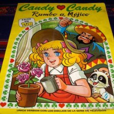 Tebeos: CANDY CANDY ESPECIAL Nº 4 RUMBO A MÉJICO. ERSA 1985. 300 PTS. RÚSTICA. MUY DIFÍCIL!!!!!!!!!!!!!!. Lote 39766618