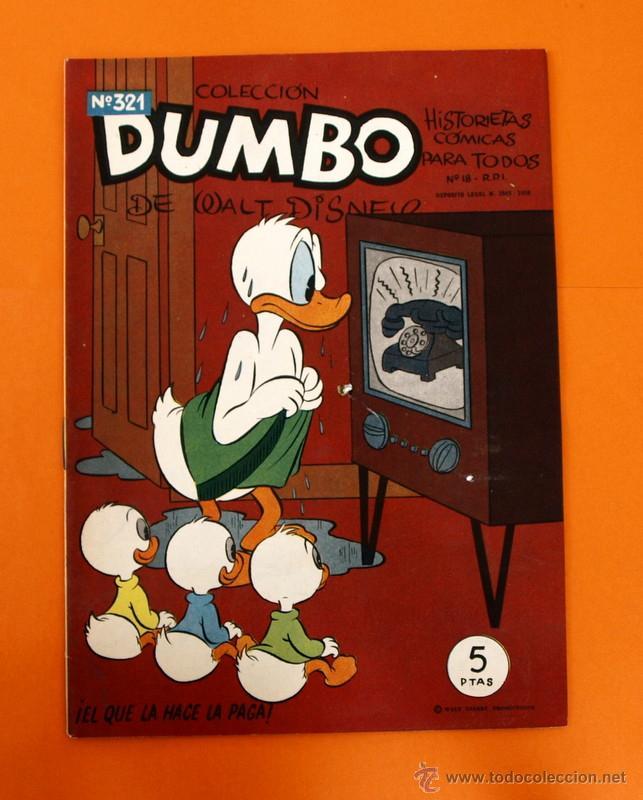 COLECCION DUMBO - WALT DISNEY - HISTORIETAS COMICAS - Nº 321 - EL QUE LA HACE LA PAGA - ERSA - (Tebeos y Comics - Ersa)