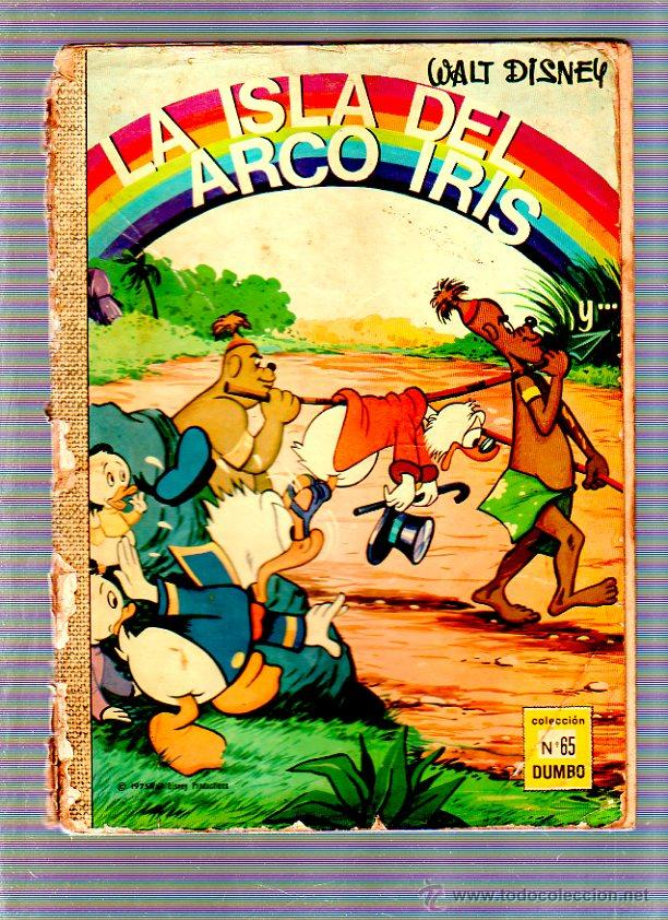 COLECCION DUMBO. Nº 65. LA ISLA DEL ARCO IRIS. WALT DISNEY. EDICIONES ERSA (Tebeos y Comics - Ersa)
