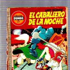 Tebeos: COLECCION DUMBO. Nº 137. EL CABALLERO DE LA NOCHE. WALT DISNEY. EDICIONES ERSA. Lote 49315707