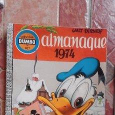 Tebeos: ANTIGUO LIBRO ALMANAQUE AÑO 1974 COLECCIÓN DUMBO WALT DISNEY 40 PESETAS. Lote 91511055