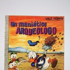 Tebeos: CÓMIC WALT DISNEY / UN MANIÁCO ARQUEOLOGO - Nº 76 - EDITORIAL ERSA - AÑO 1971. Lote 100150455