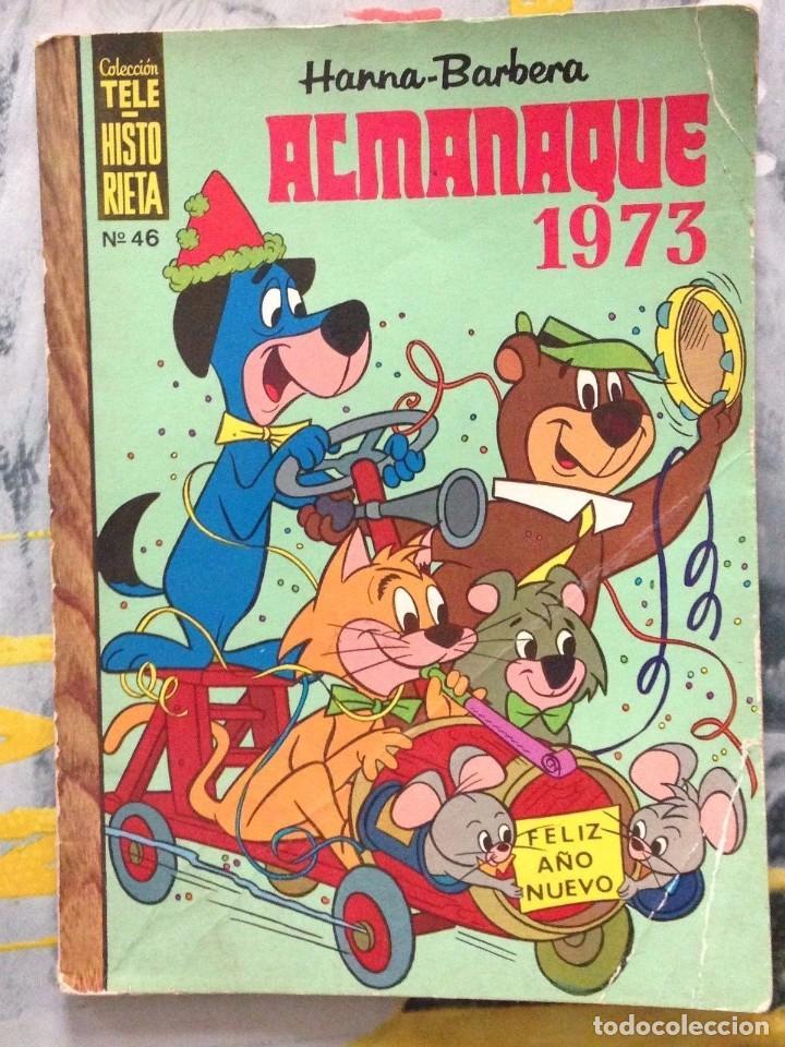 COLECCIÓN TELE HISTORIETA Nº 46 HANNA BARBERA ALMANAQUE 1973 (Tebeos y Comics - Ersa)