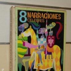 Tebeos: 8 NARRACIONES CELEBRES TOMO I COLECCION NACAR - ERSA -. Lote 112365379