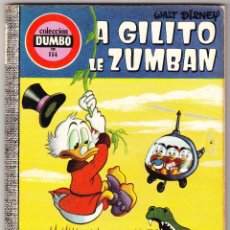 Tebeos: COLECCION DUMBO Nº 114 - A GILITO LE ZUMBAN. Lote 112412139