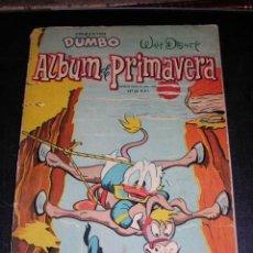 Tebeos: ÁLBUM DE PRIMAVERA - COLECCIÓN DUMBO - WALT DISNEY - 1963. Lote 116227668
