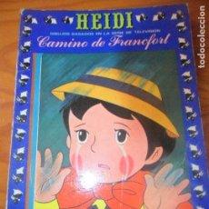 Tebeos: HEIDI - TOMO Nº 5 TAPA RUSTICA - CAMINO DE FRANCFORT. Lote 119103803