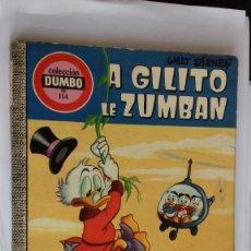 Tebeos: COMIC DUMBO ERSA 114 A GILITO LE ZUMBAN. Lote 134176542