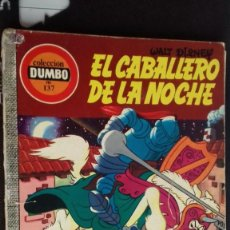 Tebeos: COMIC DUMBO DISNEY ERSA 137 EL CABALLERO DE LA NOCHE. Lote 138940866
