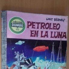 Tebeos: COMIC DUMBO ERSA 112 PETROLEO EN LA LUNA. Lote 145911606