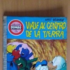 Tebeos: COMIC DUMBO ERSA Nº 139 VIAJE AL CENTRO DE LA TIERRA. Lote 122229011