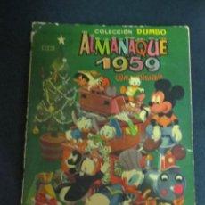 Tebeos: ALMANAQUE 1959 WALT DISNEY COLECCIÓN DUMBO AÑO 1958. Lote 150117146