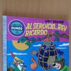 Tebeos: COMIC DUMBO ERSA 133 AL SERVICIO DEL REY RICARDO. Lote 150223038