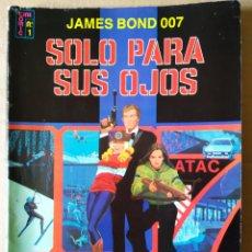 Tebeos: JAMES BOND 007: SÓLO PARA SUS OJOS. CINE-CÓMIC N°1 (EDICIONES RECREATIVAS, 1981). 64 PÁGINAS A COLOR. Lote 154145338