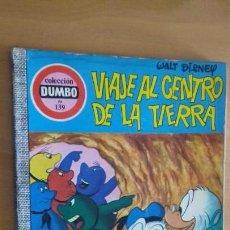 Tebeos: COMIC DUMBO ERSA Nº 139 VIAJE AL CENTRO DE LA TIERRA. Lote 159360966