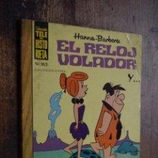 Tebeos: TELE HISTORIETAS Nº 163, EL RELOJ VOLADOR, EDICIONES RECREATIVAS, 1982. Lote 168554868