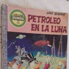 Tebeos: COMIC DUMBO ERSA 112 PETROLEO EN LA LUNA WALT DISNEY. Lote 142931186