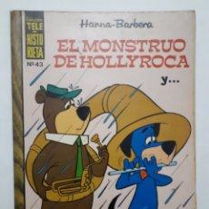 Tebeos: COLECCIÓN TELE - HISTORIETA. NO. 43 EL MONSTRUO DE HOLLYROCA Y.... Lote 180138393