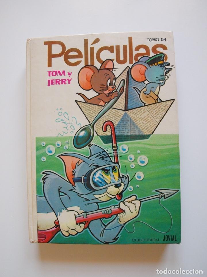 PELÍCULAS TOM Y JERRY TOMO 54 - COLECCIÓN JOVIAL - EDICIONES RECREATIVAS E.R.S.A. 1ª ED. 1982 (Tebeos y Comics - Ersa)
