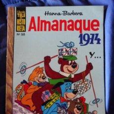 Tebeos: TELE HISTORIETA HANNA-BARBERA ALMANAQUE 1974 Y... Nº 58. Lote 205723381