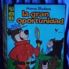 Tebeos: TELE HISTORIETA HANNA-BARBERA LA GRAN OPORTUNIDAD Y... Nº 56. Lote 205723901