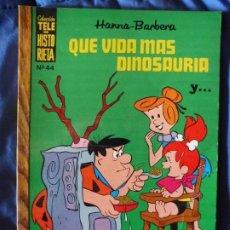 Tebeos: TELE HISTORIETA HANNA-BARBERA QUE VIDA MÁS DINOSAURIA Y... Nº 44. Lote 205724652