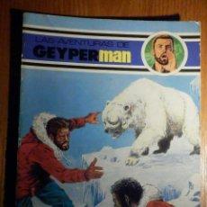 Tebeos: LAS AVENTURAS DE GEYPER MAN - GEYPERMAN - 6 - EDICIONES RECREATIVAS ERSA - 1979. Lote 215159441