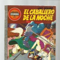 Tebeos: DUMBO 137: EL CABALLERO DE LA NOCHE, 1976, EDICIONES RECREATIVAS, BUEN ESTADO. Lote 222582341