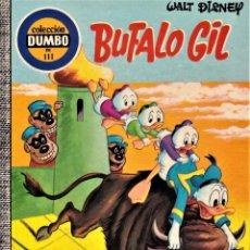 Tebeos: BUFALO GIL Y.. - WALT DISNEY DUMBO Nº111 - 1973. Lote 240055660
