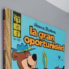 Tebeos: TELE HISTORIETA HANNA-BARBERA LA GRAN OPORTUNIDAD Y... Nº 56. Lote 244545440