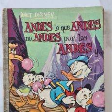 Tebeos: ANDES LO QUE ANDES POR LOS ANDES COLECCION DUMBO 7 WALT DISNEY ERSA DONALD MICKEY DON. Lote 290016333
