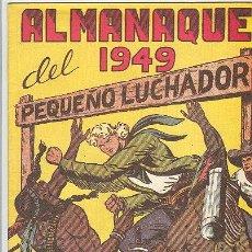 Tebeos: EL PEQUEÑO LUCHADOR ALMANAQUE 1949. Lote 26568022
