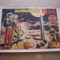 Tebeos: MUNDO FUTURO: ALMANAQUE PARA 1956 ¡¡ORIGINAL!!. Lote 26329829
