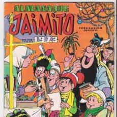 Tebeos: JAIMITO ALMANAQUE PARA 1973 PERFECTO Y ORIGINAL - LEER DESCRIP.. Lote 10915026