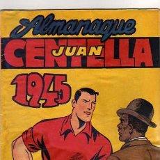 Tebeos: ALMANAQUE JUAN CENTELLA 1945. Lote 4199765