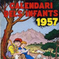 Tebeos: CALENDARI DEL INFANTS ANY 1957. Lote 6030112