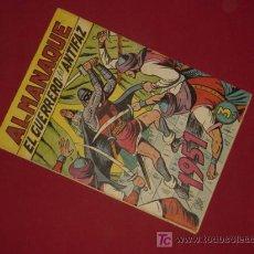Tebeos: EL GUERRERO DEL ANTIFAZ. ALMANAQUE 1951 (VALENCIANA). ¡¡ PRECIOSO !!. Lote 26756278