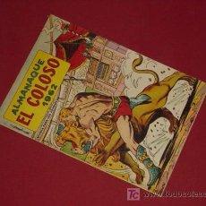 Tebeos: EL COLOSO. ALMANAQUE 1962 (VALENCIANA).. Lote 26977458